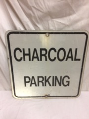 Charcoal Parking sign, from the restaurant, Kitchener