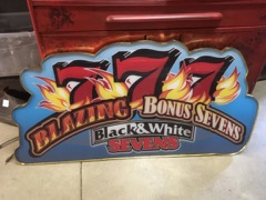 Casino sign blazing 7s 4 feet wide.